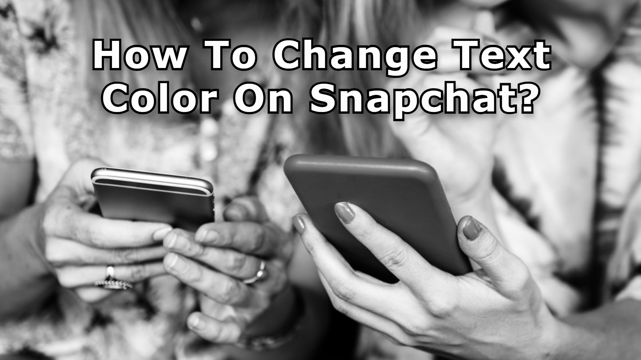 How To Change Text Color On Snapchat_